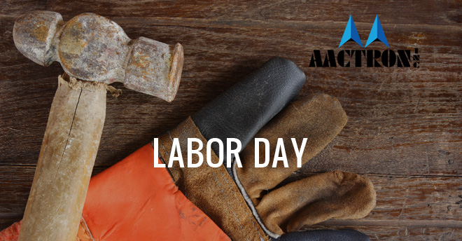 Aactron Inc Labor Day 2018